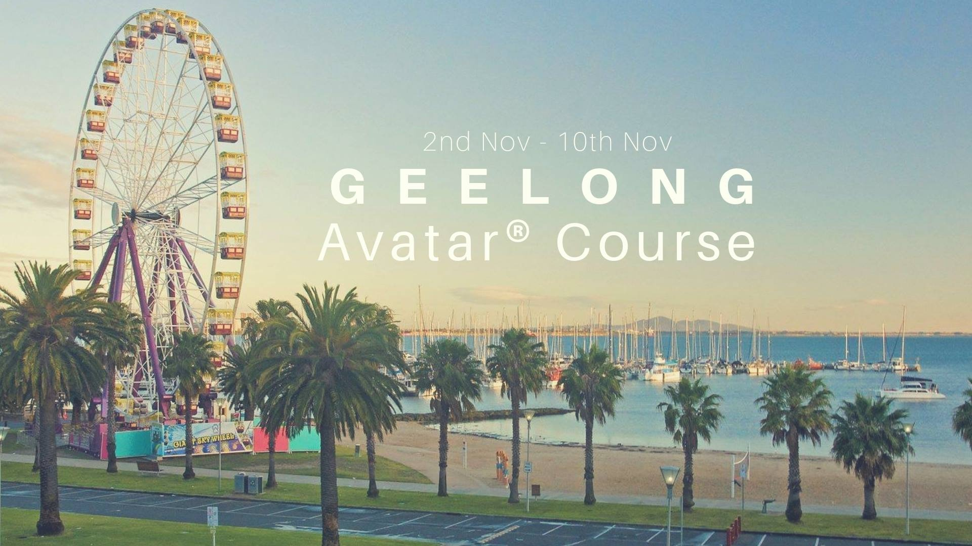 Geelong Avatar Course Nov 2019